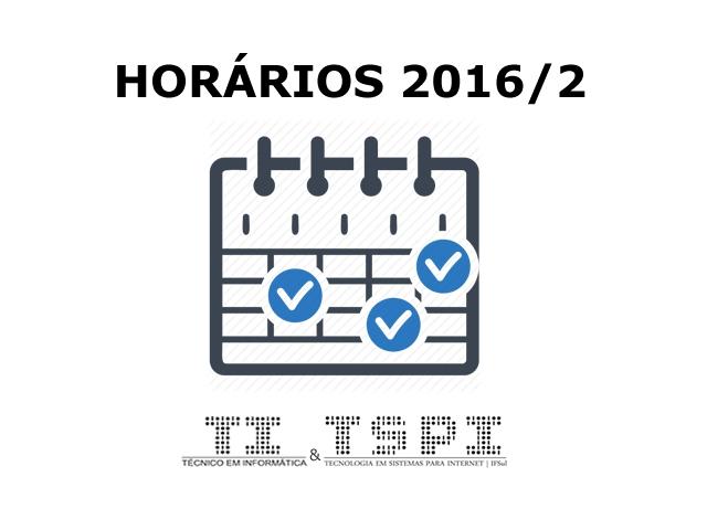 Horários TI e TSPI 2016/2