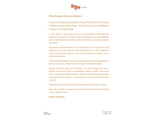 Empresa Sygo Telecom abre vagas em seu Centro de Operações de Rede