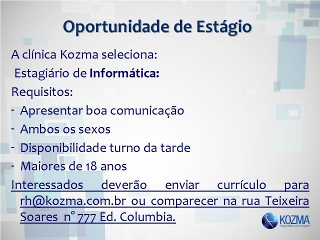 Oportunidade de Estágio em Informática na Clínica Kozma
