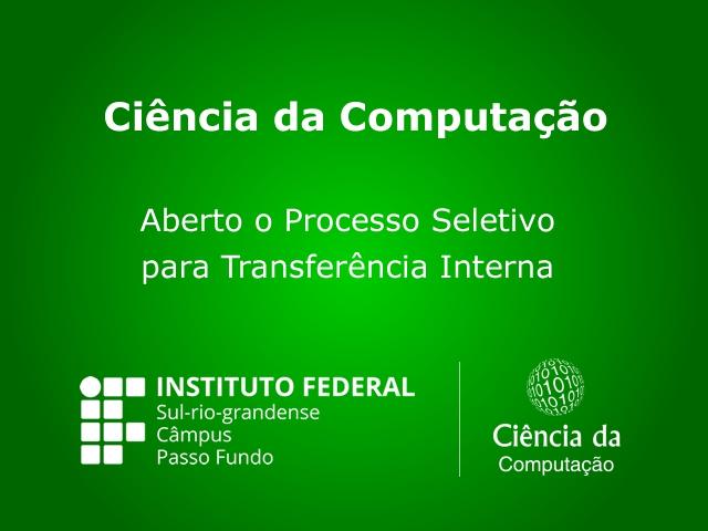 Ciência da Computação: Aberto o Processo Seletivo para Transferência Interna