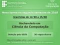 Inscrições 2018 para o Curso de Bacharelado em Ciência da Computação